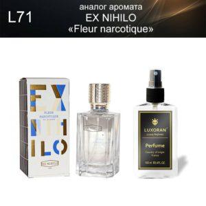 «Fleur narcotique» EX NIHILO (аналог) - Духи LUXORAN